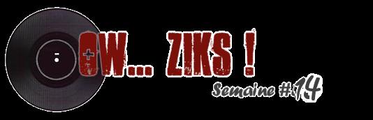 Ow Ziks 14